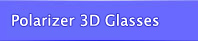 Polarizer 3D Glass